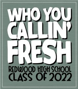 Class of 2022 Freshman T-shirt