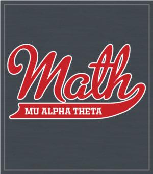 Mu Alpha Theta T-shirt Script