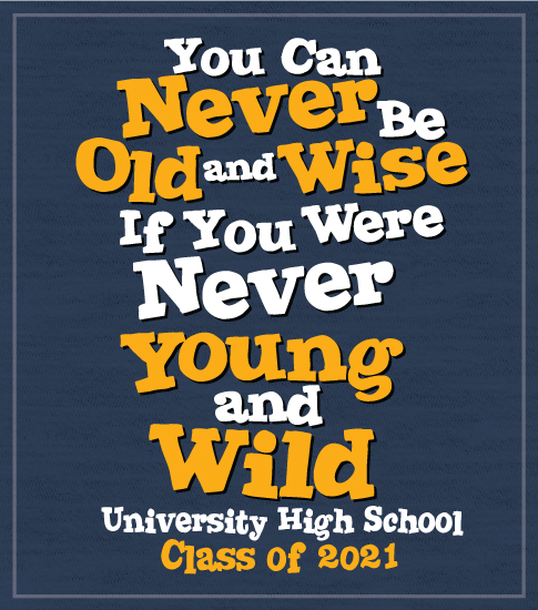 Young and Wild Class T-shirt