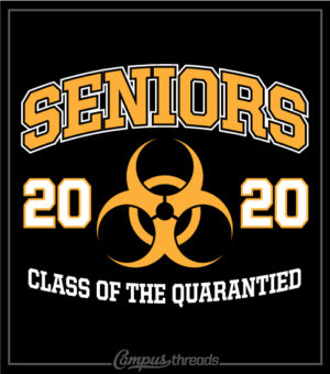 Senior Class of 2020 Shirt Quarantined