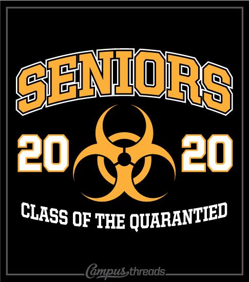 Senior Class of 2020 Shirt Quarantined