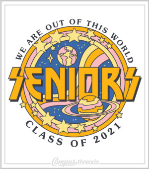 Senior Class Shirt Out of World