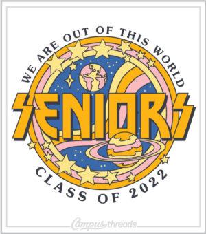 Senior Class Shirt Out of World